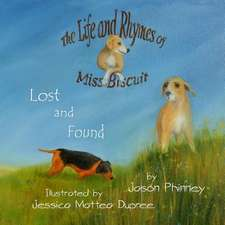 The Life and Rhymes of Miss Biscuit