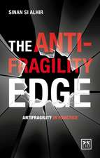 The Antifragility Edge: Antifragility in Practice