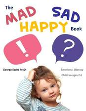 The Mad Sad Happy Book
