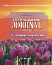Colors of Your Soul Volume One