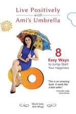 Live Positively with Ami's Umbrella