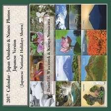 2017 Calendar - Japan Outdoor & Nature Photos - Japanese Version