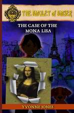 The Case of the Mona Lisa