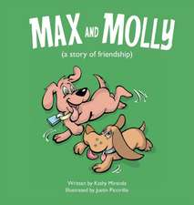 Max and Molly (a Story of Friendship)