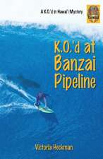 K.O.'d at Banzai Pipeline