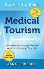 Medical Tourism - Surgery for Sale!