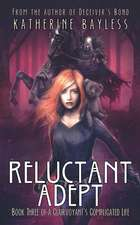Reluctant Adept