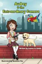 Audrey and the Extraordinary Camera