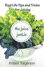 The Juice Junkie