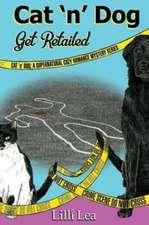 Cat 'n' Dog Get Retailed