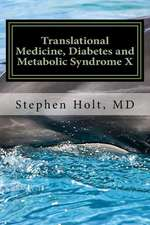 Translational Medicine, Diabetes and Medicine Syndrome X