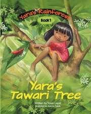 Yara's Tawari Tree