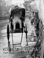 Kolkata Culcutta: Some Kind of Beauty