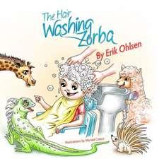 The Hair Washing Zorba