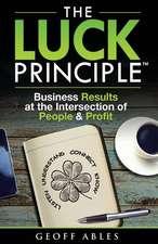 The Luck Principle