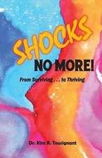 SHOCKS NO MORE!
