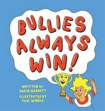Bullies Always Win