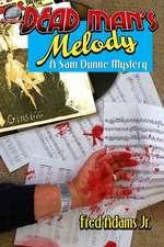 Dead Man's Melody: A Sam Dunne Mystery