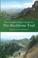 The Complete Hiker's Guide to the Backbone Trail
