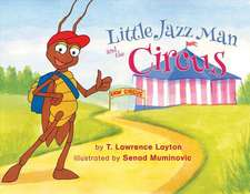 Little Jazz Man and the Circus