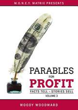 Parables for Profit Vol. 3