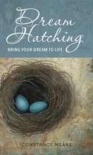 Dream Hatching