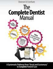 The Complete Dentist Manual