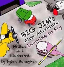 Big Jim's First Adventure
