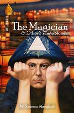 The Magician and Other Strange Stories