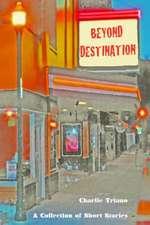 Beyond Destination