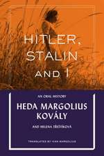 Hitler, Stalin and I