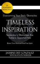 Timeless Inspiration: Yesterday's Obstacles Are Today's Opportunities