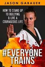 #Everyone Trains