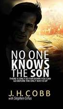 No One Knows the Son