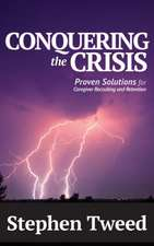 Conquering the Crisis