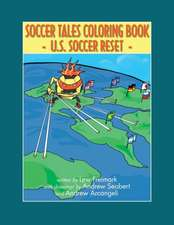 The Soccer Tales Coloring Book