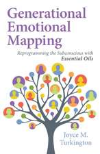 Generational Emotional Mapping: Reprogramming the Subconscious with Essential Oils