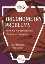 Andreescu, T:  115 Trigonometry Problems from the AwesomeMat