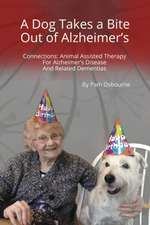 Connections: Animal Assisted Therapy for Alzheimer's Disease and Related Dementias