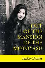 OUT  OF  THE  MANSION OF  THE MOTOYASU