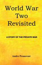 World War Two Revisited