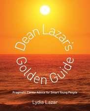 Dean Lazar's Golden Guide