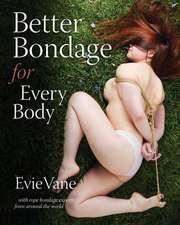 Better Bondage for Every Body