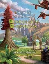 Harold the Halflings Herbology Handbook
