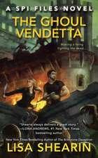 The Ghoul Vendetta: A Spi Files Novel