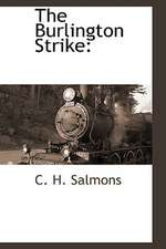 The Burlington Strike