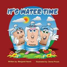 It's Water Time