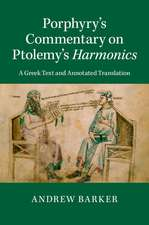 Porphyry's Commentary on Ptolemy's Harmonics: A Greek Text and Annotated Translation