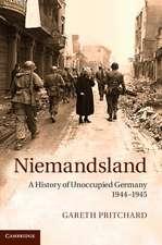 Niemandsland: A History of Unoccupied Germany, 1944–1945