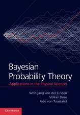 Bayesian Probability Theory: Applications in the Physical Sciences
